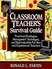 Classroom Teacher's Survival Guide: Practical Strategies,Management Techniques,
