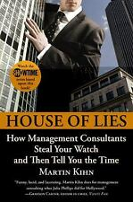 House of Lies: How Management Consultants Steal Your Watch and Then Te-ExLibrary