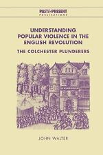 Past and Present Publications: Understanding Popular Violence in the English...