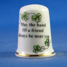 Birchcroft Thimble - Irish Sayings -- May the Hand of a Friend  -- Free Dome Box