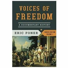 Voices of Freedom: A Documentary History (Fourth Edition)  (Vol. 1) (Voices of F