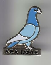 RARE PINS PIN'S .. ANIMAL OISEAU BIRD PIGEON COLOMBOPHILIE B.E.A. L'AIGLE 38 ~C4