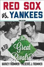 Red Sox vs. Yankees : The Great Rivalry by Frederic J. Frommer (2014, Paperback)