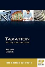 Taxation: Policy and Practice (19th edition 2012/13)-ExLibrary