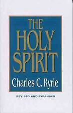 The Holy Spirit by Charles C. Ryrie (1997, Paperback, Revised, Expanded, New Edi