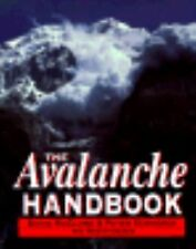 The Avalanche Handbook by David McClung, Peter Schaerer (Eighth Printing - 2003)