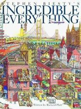 Stephen Biesty's Incredible Everything by Richard Platt and Stephen Biesty...