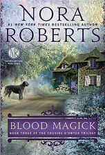 Blood Magick (Cousins O'Dwyer) by Nora Roberts ( Paperback )