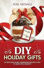 DIY Holiday Gifts : 30 Best-Kept-Secret Homemade Holiday Gifts to Make on a...