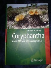 Coryphantha: Cacti of Mexico and Southern USA by Reto Dicht