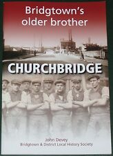CHURCHBRIDGE LOCAL HISTORY - Bridgtown Staffs Community Staffordshire People