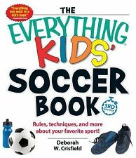 Soccer Book : Rules, Techniques, and More about Your Favorite Sport! by...