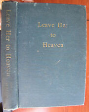 Leave Her to Heaven by Ben Ames Williams 1944 Hardcover