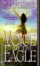 Voice of the Eagle by Linda L. Shuler (1993, Paperback)