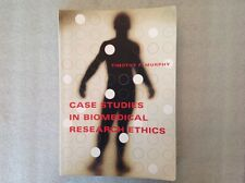 Basic Bioethics: Case Studies in Biomedical Research Ethics by Timothy F. Murphy