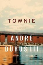 Townie: A Memoir, Andre Dubus III, Good Condition, Book