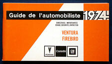 Owner's Manual * Manuel 1974 pontiac firebird + ventura (CDN)
