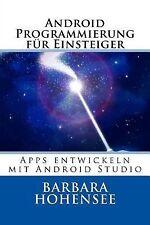 Android Programmierung Für Einsteiger : Apps Entwickeln Mit Android Studio by...