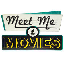 Meet Me at the Movies HOME MOVIE THEATER Metal TIN vintage retro room Wall Decor