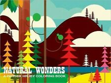 Natural Wonders : A Patrick Hruby Coloring Book by Patrick Hruby (2011,...
