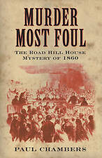 Murder Most Foul: The Road Hill House Mystery of 1860-ExLibrary