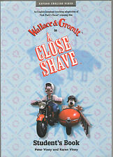 WALLACE & GROMIT IN A CLOSE SHAVE STUDENT'S BOOK BY PETER & KAREN VINEY NO VIDEO