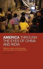 America Through the Eyes of China and India: Television, Identity, and Intercult