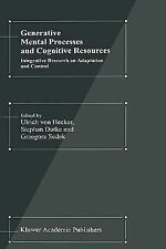 Generative Mental Processes and Cognitive Resources: Integrative Research on Ada