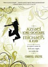 Azrael Loves Chocolate - Michael's a Jock : An Insider's Guide to What Your Ange