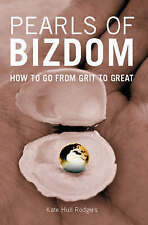 Pearls of Bizdom: How to Go from Grit to Great,GOOD Book