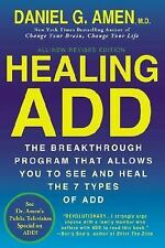 HEALING ADD Attention Deficit Disorder Program 7 Types Daniel Amen ADHD book NEW