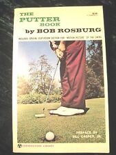 The Putter Book by Bob Rosburg Includes Special Motion Picture of Swing