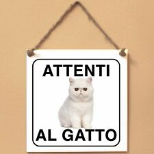 Exotic Shorthair 1 Attenti al gatto Targa gatto cartello ceramic tiles