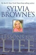 Sylvia Browne's Lessons for Life: An 8-Week Study Course - Browne, Sylvia - Hard