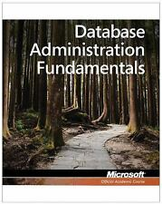 Exam 98-364 MTA Database Administration Fundamentals by M.S. NEW, FREE SHIPPING!