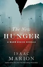 The Warm Bodies: The New Hunger : A Novella 2 by Isaac Marion (2015, Paperback)