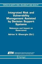 Integrated Risk and Vulnerability Management Assisted by Decision Support...