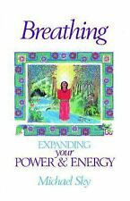 Very Good, Breathing: Expanding Your Power and Energy, Michael Sky, Book