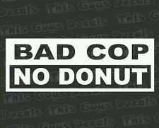 Bad cop no donut Decal Funny Car Truck vinyl Sticker JDM racing window decal