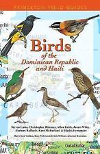 Birds of the Dominican Republic and Haiti (Princeton Field Guides), Fernandez, E