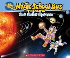 Magic School Bus Presents: Our Solar System: A Nonfiction Companion to-ExLibrary