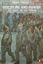 Discipline and Punish: The Birth of the Prison by Michel Foucault (Paperback, 1…