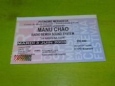 MANU CHAO - RADIOLINA TOUR 2008!!! RARE FRENCH TICKET STUB !!TICKET CONCERT!!!!!