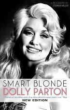 Smart Blonde : Dolly Parton: a Biography by Stephen Miller (2016, Paperback)