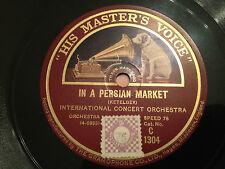 "INTERNATIONAL CONCERT ORCH. ""In A Persian Market""/""In A Chinese Temple..""  78rpm"