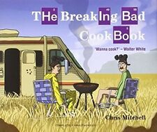 The Breaking Bad Cookbook by Chris Mitchell (Hardback, 2014)