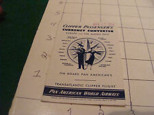 vintage paper; 1954 CLIPPER PASSENGER'S currency convertor pan american
