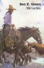 Wild Cow Tales by Ben Green and Ben K. Green (1999, Paperback)