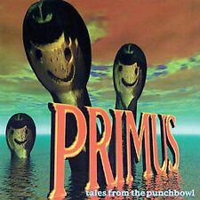 * PRIMUS - Tales From the Punchbowl