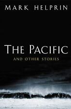 The Pacific and Other Stories Helprin, Mark Hardcover